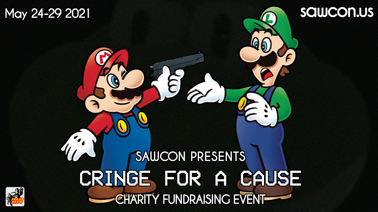 SAWCon Presents Cringe for a Cause